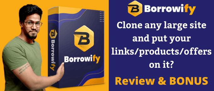 Borrowify Review – 100% Ethically Hijack Any Big Sites?