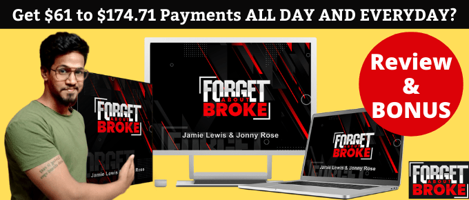 FORGET ABOUT BROKE Review – Is it Worth to Buy at $12.47?