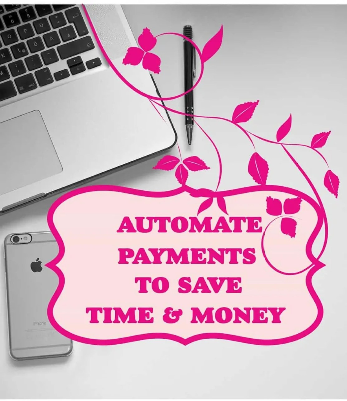 Automate Payments to Save Time and Money