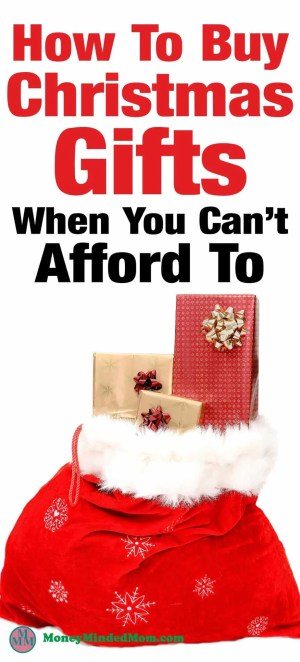 How to pay for christmas gifts when you can 39 t afford to for What should i give my mother for christmas