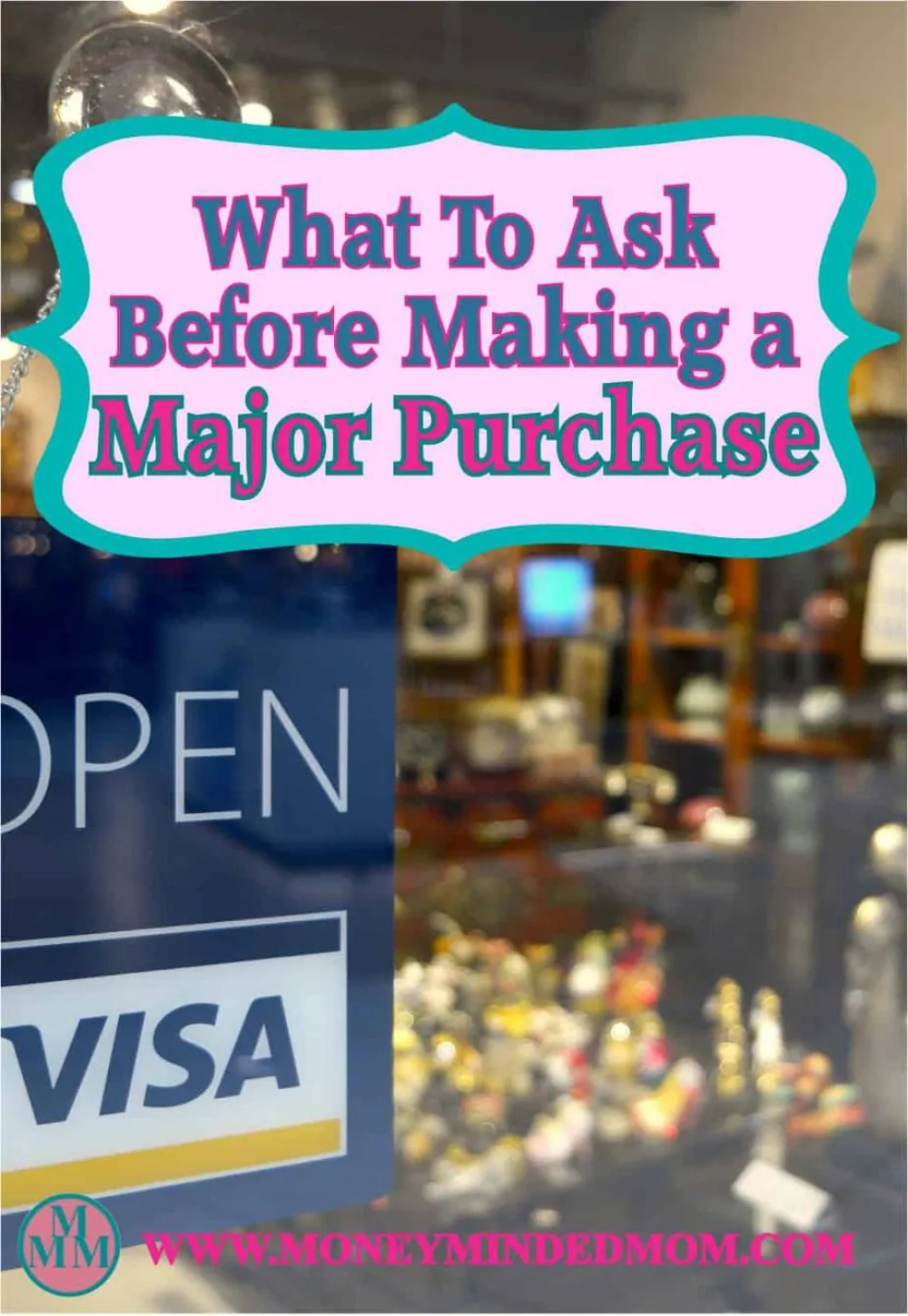 What To Ask Before Making a Major Purchase