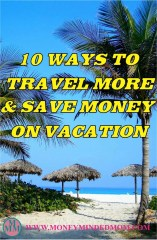 10 Ways to Travel More and Save Money on Vacations
