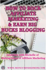 How to Rock Affiliate Marketing and Make Big Bucks Blogging