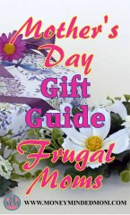 Mother's Day Gift Guide For Frugal Moms