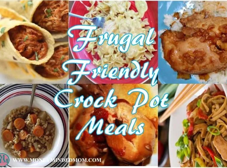 Frugal Friendly Crock Pot Meals