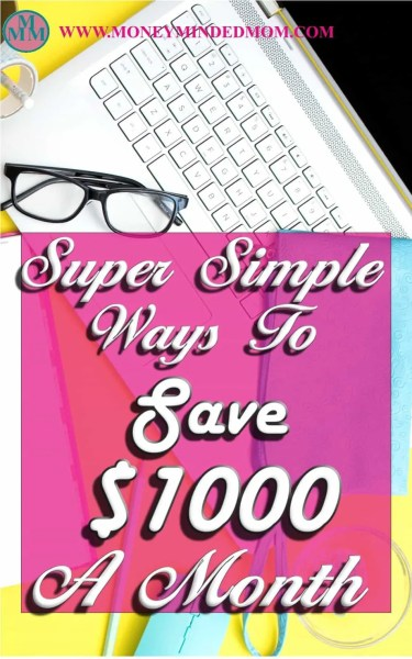 Saving Money ~ Super Simple Ways to Save $1000 a Month ~ Saving an extra $1000 a month might seem like an impossible task, but it really isn't. Read on to learn how small changes can really add up to a huge amount of saving money.