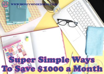 Super Simple Ways to Save $1000 a Month ~ Saving an extra $1000 a month might seem like an impossible task, but it really isn't. Read on to learn how small changes can really add up to a huge amount of saving money.