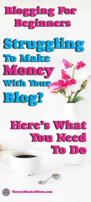 Blogging for Beginners ~ How to Make Money Blogging ~ Blogging for profit is a business and if you want to make money from you blog you need to run it like a business. And there is one simple thing that you need to do to make that happen. Click over to find out what that is. #blogging #blog #bloggingforbeginners #makemoneyblogging