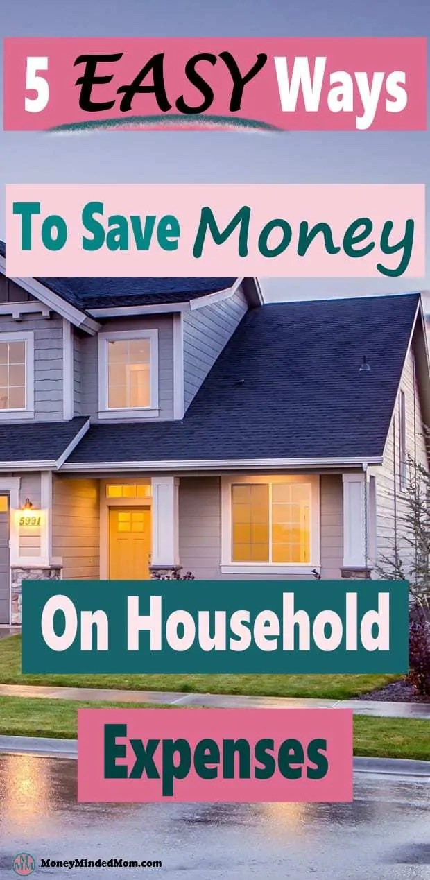 Top 5 Ways To Cut Household Expenses And Save