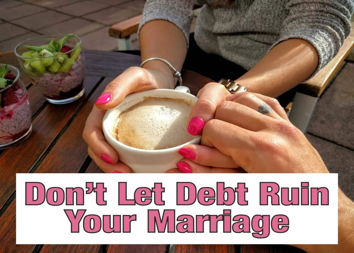 How To Prevent Debt From Ruining Your Marriage ~ Debt takes a huge toll on a marriage and many times a marriage just can't take it. There are things you can do to get both of you on the same page and work together instead of against each other. marriage | debt | get out of debt | money | family finance | save my marriage #getoutofdebt # marriage #money