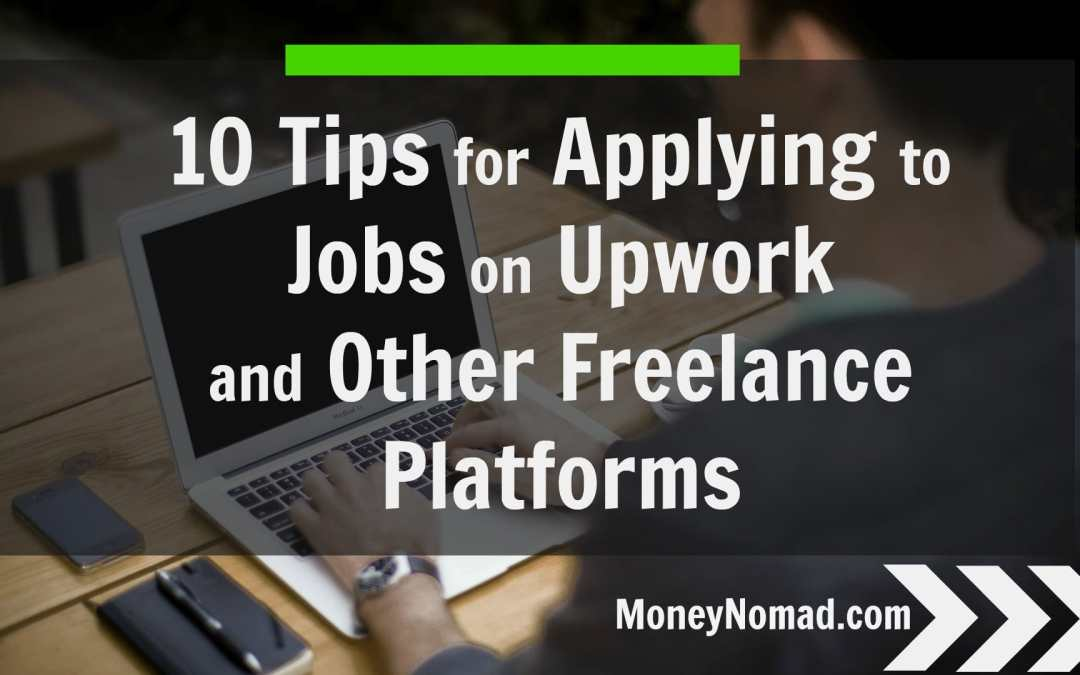 tips for applying to jobs on upwork and other lance  10 tips for applying to jobs on upwork and other lance websites