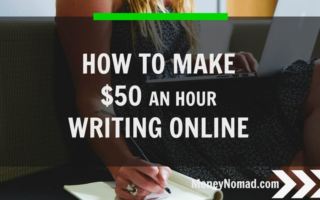 How to Make $50 an Hour Writing Online