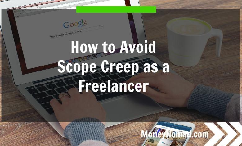 How to Avoid Scope Creep as a Freelancer