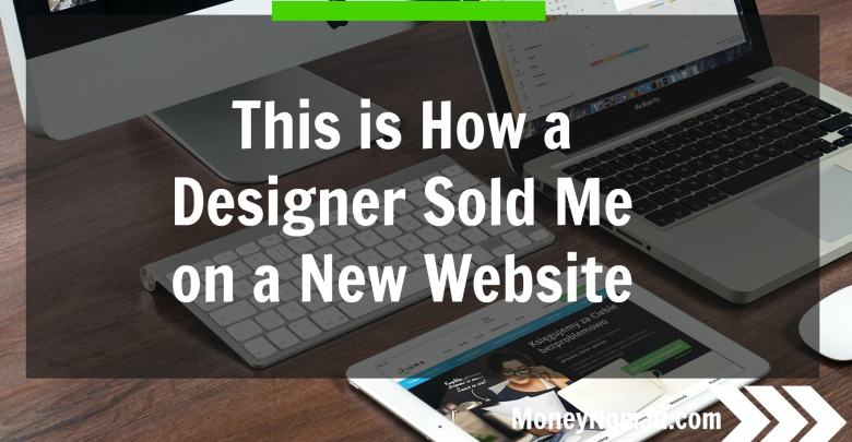 This is How a Designer Sold Me on a New Website