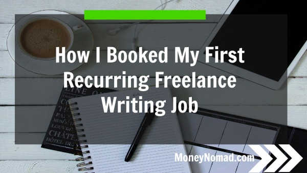 How I Booked My First Recurring Freelance Writing Job