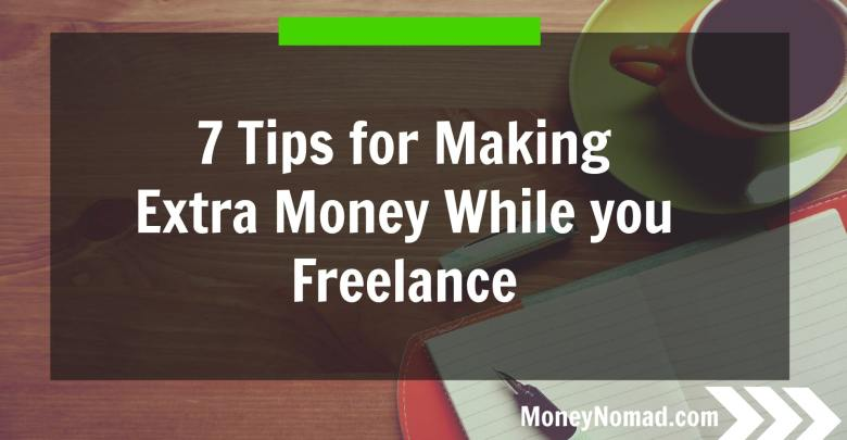 mn-7-tips-for-making-extra-money-while-you-freelance