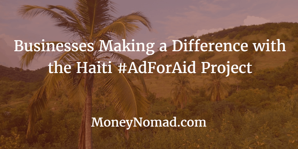 Haiti #AdForAid Supporters: Businesses Making a Difference for Haiti