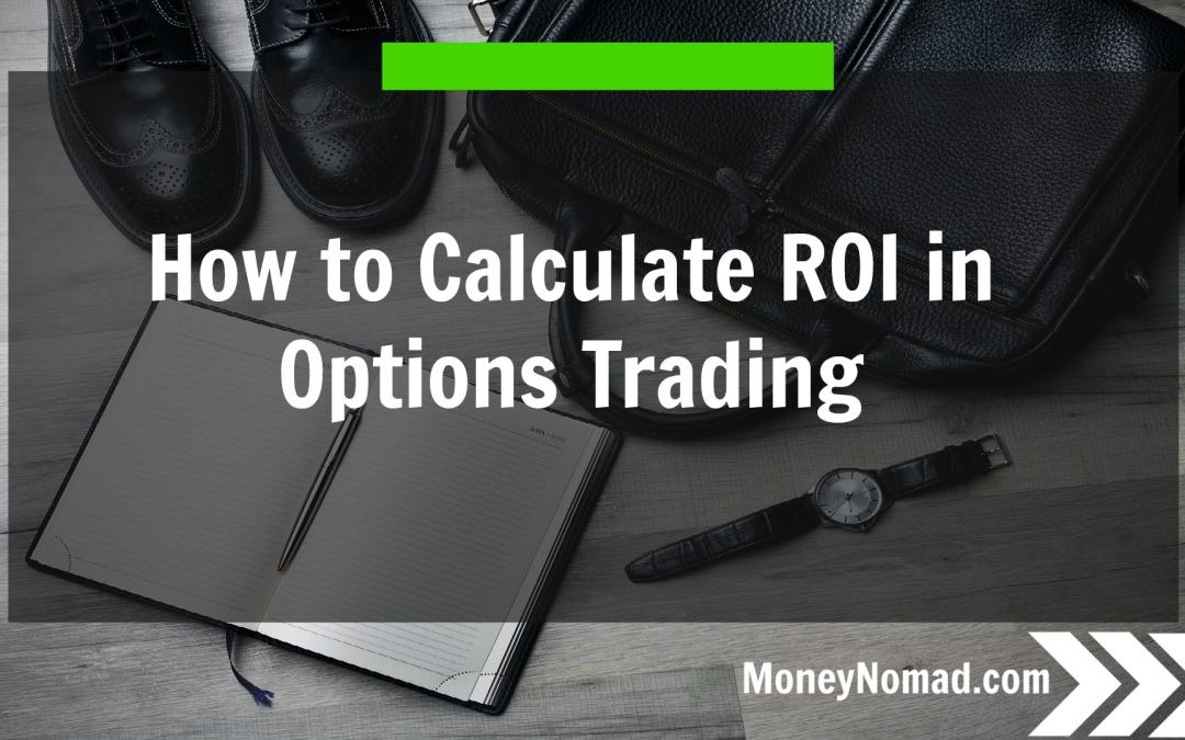 How to Calculate ROI in Options Trading