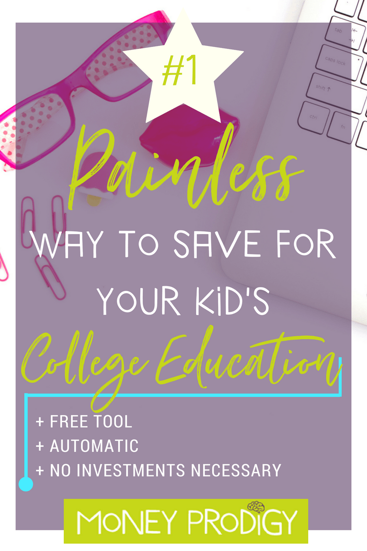 Looking for how to save for kids college painlessly? Check this tool out to help with saving money for kids. | http://www.moneyprodigy.com/how-to-save-for-kids-college-painless/