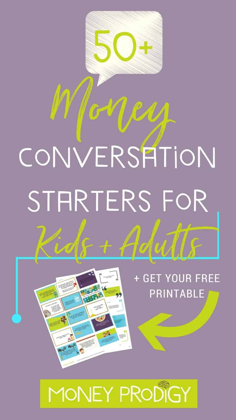 Use these free money conversation starters for teens, kids, and families to open up money dialogue in your household (plus keep the kids interested at dinner time and road trips). Free printable, with fun ideas for how to get the money conversation rolling. | https://www.moneyprodigy.com/money-conversation-starters-kids/