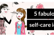 5 fabulous self-care ideas
