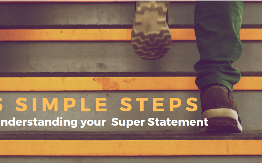 5 Simple Steps To Understand Your Super Stateme