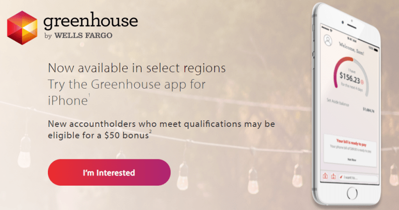 Greenhouse By Wells Fargo $50 Bonus (Limited Rollout) Exp  12/31/2019