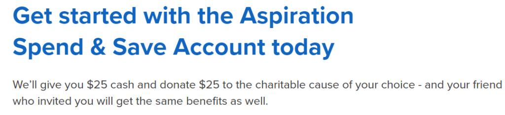 Aspiration $100 Bonus & $25 Referral Bonus