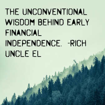 The Unconventional Wisdom behind early financial independence
