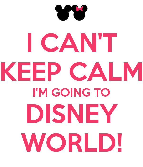 i-cant-keep-calm-im-going-to-disney-world (1)