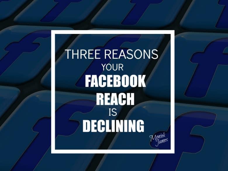 reasons-facebook-reach-declining-moniek-james