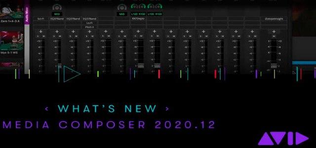 AVID: le nuove funzionalità di Media Composer 2020