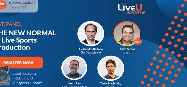 LiveU : The New Normal in Live Sports Production