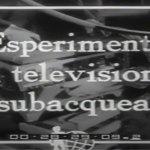 Nel 1952 nascono le riprese televisive subacque