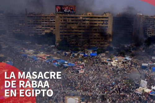 Recordando la masacre de la plaza Rabaa
