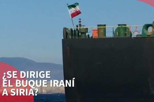 ¿Se dirige el buque iraní a Siria?