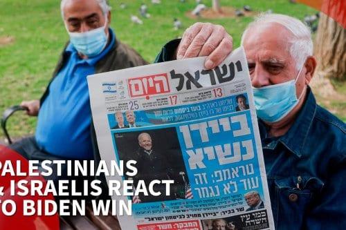 Israelíes y palestinos reaccionan a las elecciones estadounidenses de 2020
