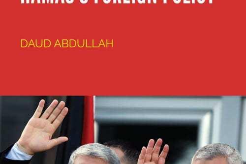 Publicación: La creación de la política exterior de Hamás
