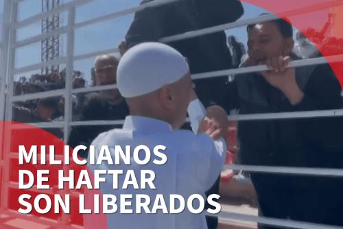 Libia libera a milicianos pro-Haftar