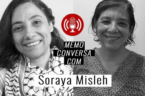 MEMO conversa com Soraya MIsleh, sobre um ano de retrocessos e resistências para a causa Palestina