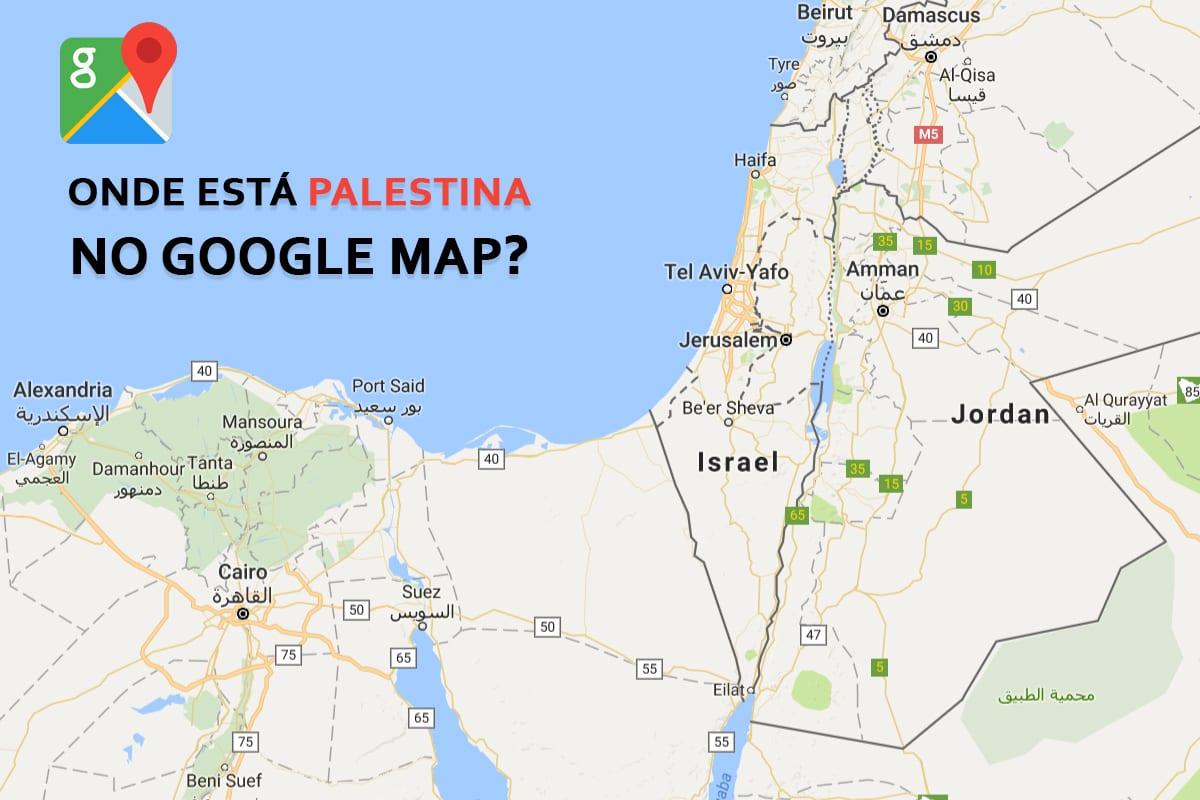 De acordo com o Google Maps, a Palestina não existe [Hani Aldrsani/Monitor Do Oriente Medio]