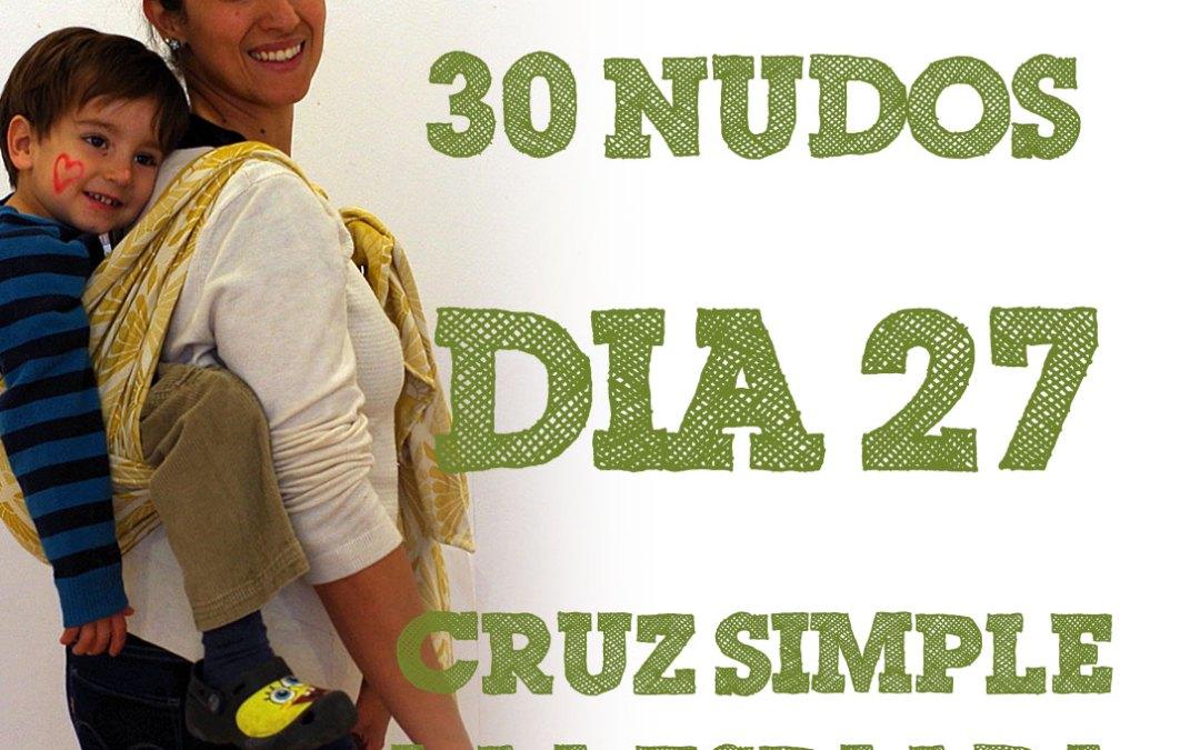 Día 27.- Cruz simple a la espalda #30dias30nudos