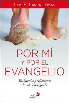 Caminos 65 POR MI Y POR EL EVANGELIO.rustica XL.indd