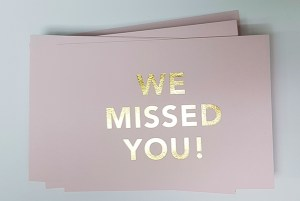 with compliment cards we missed you