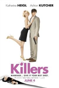 Killers (2010) starring Ashton Kutcher and Katherine Heigl