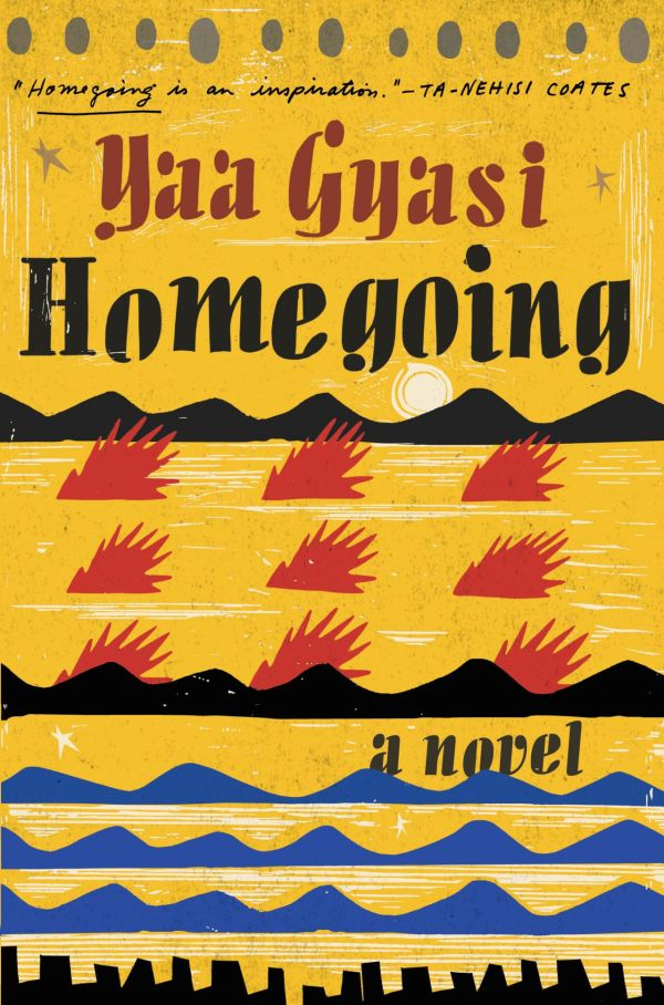 Book cover for Homegoing by Yaa Guasi