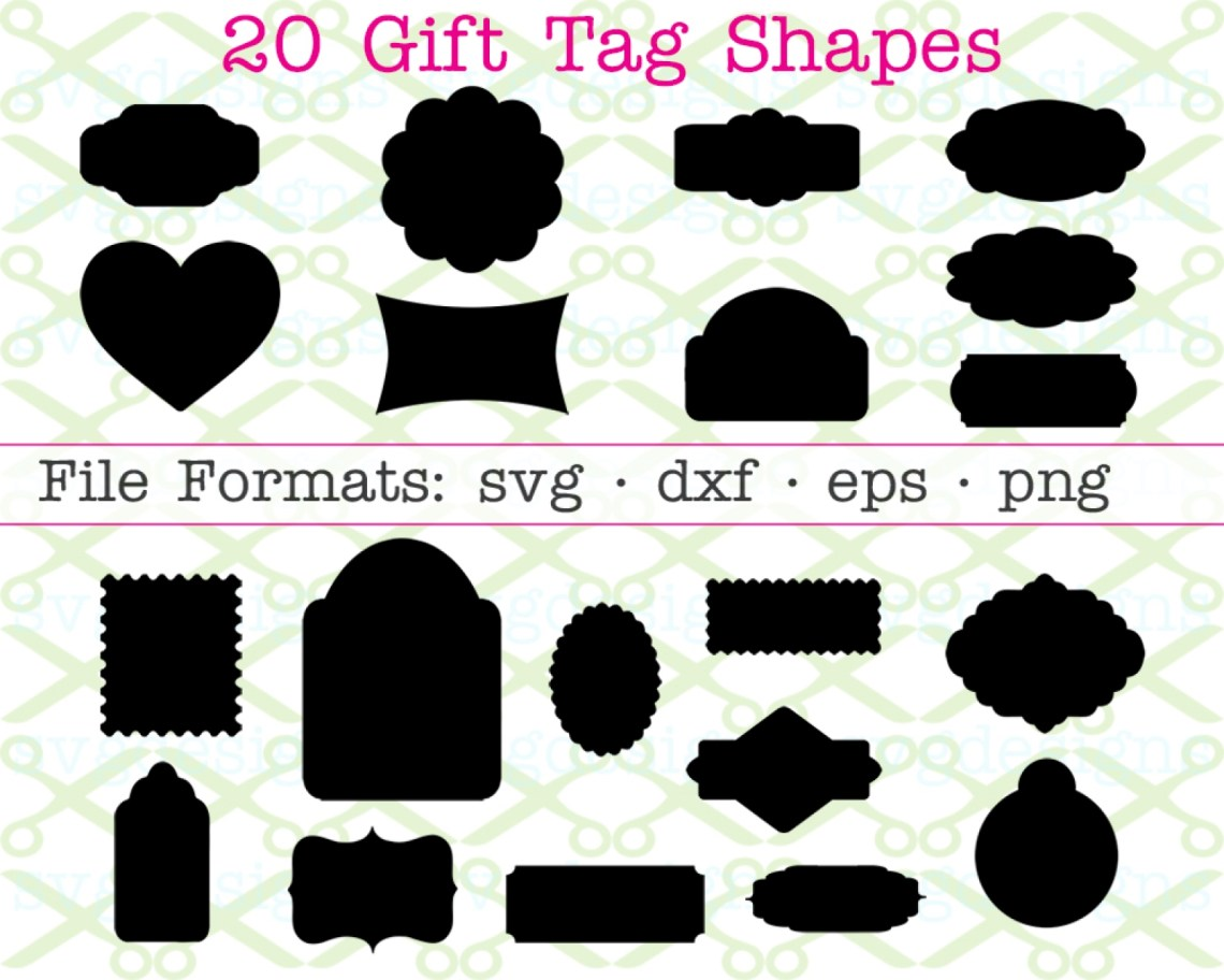 Download 20 GIFT TAG SVG SHAPES- Cricut & Silhouette SVG DXF EPS ...