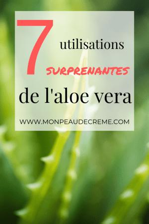 7 utilisations de l'aloe vera pour le visage : Soins visage