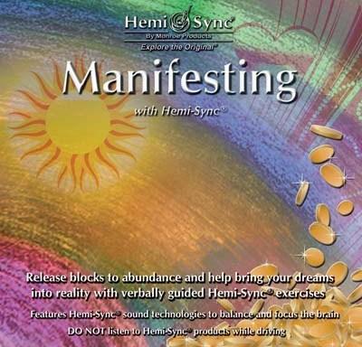 Manifesting with Hemi-Sync®