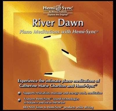 River Dawn: Piano Meditations with Hemi-Sync®